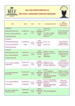 MEF Lisesi Münazara Turnuvası III takvimini görmek için tıklayınız.