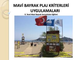 Mavi Bayrak Kriterleri, Gürcan Kaya