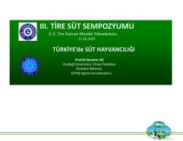 Türkiye`de Süt Hayvancılığı - Ege Üniversitesi | Tire Kutsan Meslek
