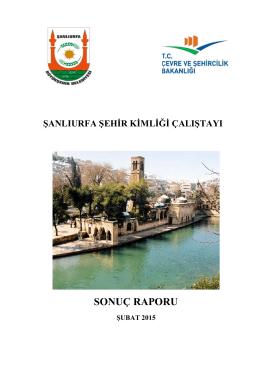 Şanlıurfa Şehir Kimliği Çalıştayı Sonuç Raporu