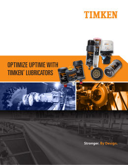 OPTIMIZE UPTIME WITH TIMKEN® LUBRICATORS