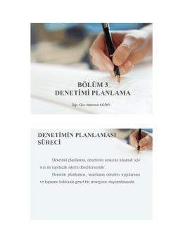bölüm 3 denetimi planlama - SMMM Öğr.Gör. Mehmet KÖRPİ