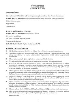 MART Ayı Yönetim Kurulu Faaliyet Raporu için TIKLAYINIZ.