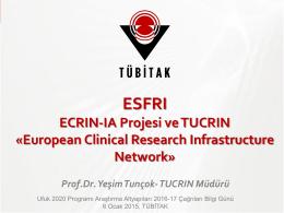 ESFRI-ECRIN-IA Projesi YEŞİM TUNÇOK