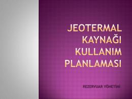 jeotermal kaynagı kullanım planlaması
