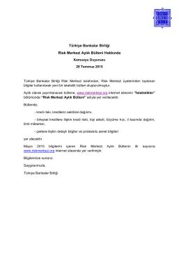 28.07.2015 Risk Merkezi Aylık Bülteni