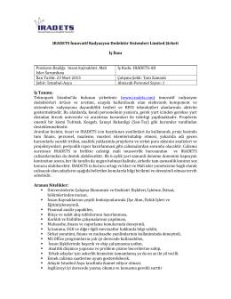 IRADETS İnnovatif Radyasyon Dedektör Sistemleri Limited Şirketi İş