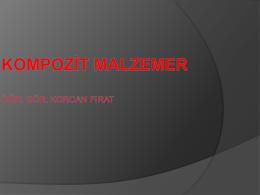 METAL MATRİKSLİ KOMPOZİT MALZEMER