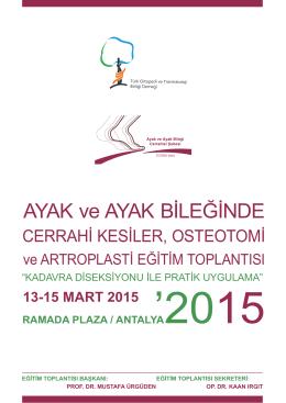 AYAK ve AYAK BİLEĞİNDE - Türk Ortopedi ve Travmatoloji Birliği