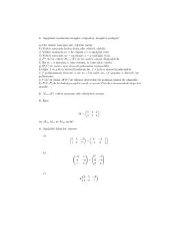 1. Asa˘gıdaki sorulardan hangileri do˘grudur, hangileri yanlıstır? a