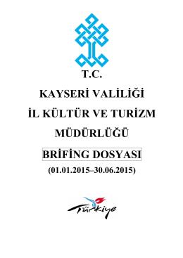 2015 yılı 1. altı aylık brifing - tc kayseri valiliği il kültür ve turizm