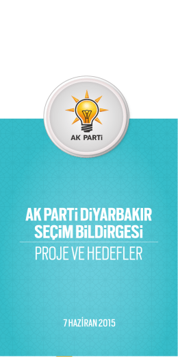 PROJE VE HEDEFLER - Diyarbakır Akparti İl Başkanlığı