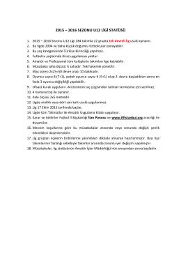 2015 – 2016 SEZONU U12 LİGİ STATÜSÜ