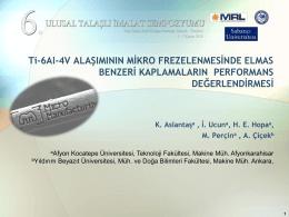 Ti-6Al-4V ALAŞIMININ MİKRO FREZELENMESİNDE ELMAS