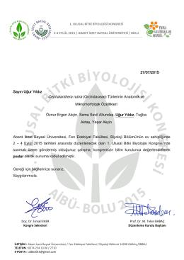 27/07/2015 Sayın Uğur Yıldız Abant İzzet Baysal Üniversitesi, Fen