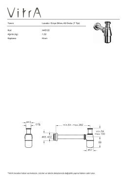 Tanım : Lavabo / Eviye Sifonu Alt Grubu (T Tipi) Kod : A45122