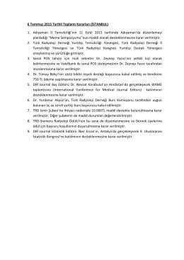 6 Temmuz 2015 Tarihli Toplantı Kararları (İSTANBUL) 1. Adıyaman