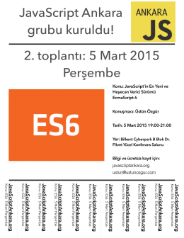 JavaScript Ankara grubu kuruldu! 2. toplantı: 5 Mart 2015 Perşembe