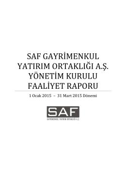 SAF GYO Faaliyet Raporu 2015 Q1 Final REV01
