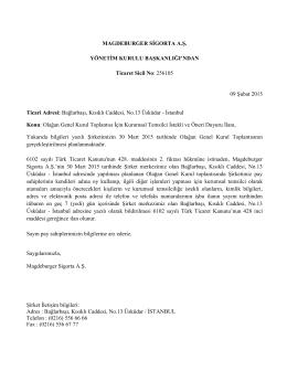 30.03.2015 tarihli Olağan Genel Kurul Toplantısı için Kurumsal
