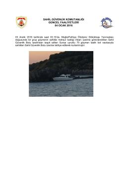 sahil güvenlik komutanlığı güncel faaliyetleri 04 ocak 2016