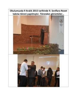 Okulumuzda 9 Aralık 2015 tarihinde 9. Sınıflara Rozet takma töreni