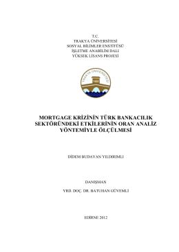 mortgage krġzġnġn türk bankacılık sektöründekġ etkġlerġnġn oran