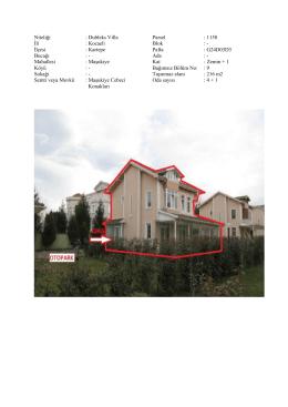 Niteliği : Dubleks Villa İli : Kocaeli İlçesi : Kartepe Bucağı