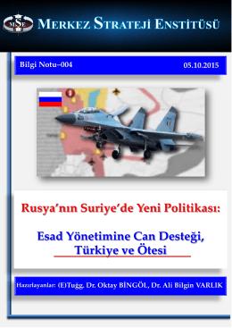 Rusya`nın Suriye`de Yeni Politikası (Bilgi Notu-004)