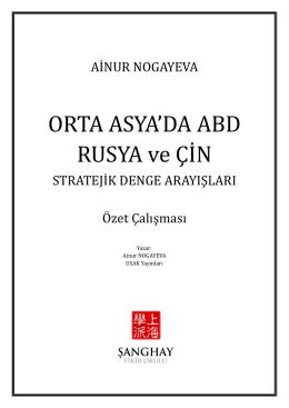 Orta Asya`da ABD, Rusya ve Çin Stratejik