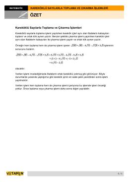 Kareköklü Sayılarla Toplama ve Çıkarma İşlemleri ( ) ( )