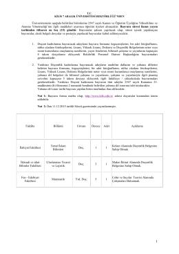 Üniversitemizin aşağıda belirtilen birimlerine 2547 sayılı Kanun ve