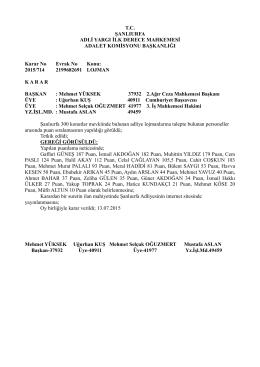 Şanlıurfa Adalet Komisyonu Başkanlığının lojman puan sıralaması
