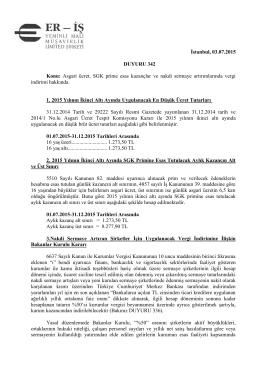 İstanbul, 03.07.2015 DUYURU 342 Konu: Asgari ücret, SGK prime