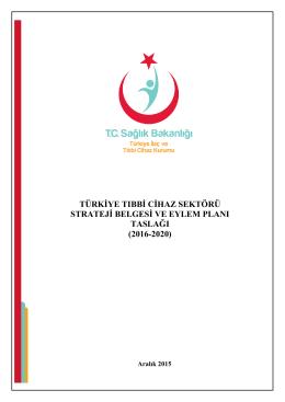 türkiye tıbbi cihaz sektörü strateji belgesi