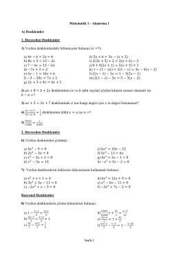 Matematik 1 - Alıştırma 1 A) Denklemler 1. Dereceden Denklemler 1