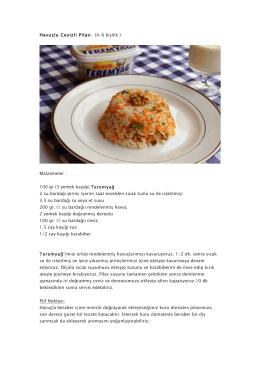 Havuçlu Cevizli Pilav: (4-6 kişilik ) Malzemeler : 100 gr (3 yemek