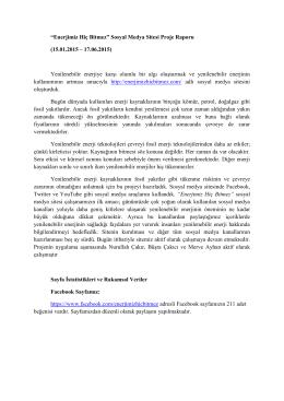"""""""Enerjimiz Hiç Bitmez"""" Sosyal Medya Sitesi Proje Raporu (15.01"""