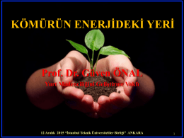 KÖMÜRÜN ENERJİDEKİ YERİ - istanbul teknik üniversiteliler birliği