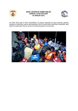 02 Aralık 2015 - Sahil Güvenlik Komutanlığı