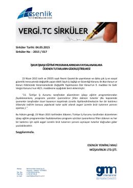 Sirküler Tarihi: 04.05.2015 Sirküler No : 2015 / 017 İŞKUR İŞBAŞI