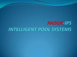 Sunum PDF - Padok-IPS - Intelligent Pool Systems