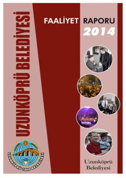 2014 faaliyet raporu - Uzunköprü Belediyesi