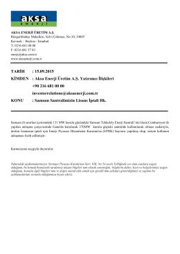 TARİH : 15.09.2015 KİMDEN : Aksa Enerji Üretim A.Ş. Yatırımcı