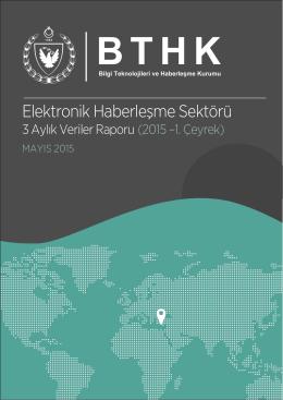 2015 Yılı 1. Çeyrek Verileri