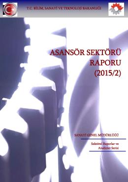ASANSÖR SEKTÖRÜ RAPORU (2015/2)