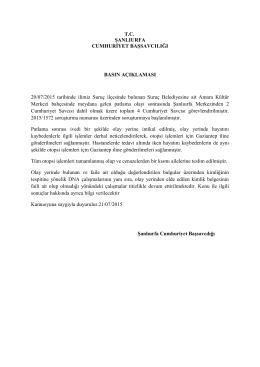 20.07.2015 Tarihinde Suruç ilçemizde meydana gelen patlama ile