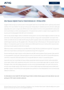 Altın Piyasası Haftalık Temel ve Teknik Görünüm (6—10 Nisan 2015)
