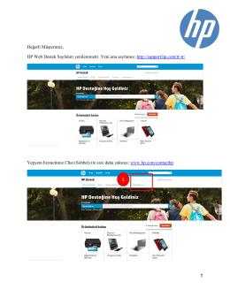 Değerli Müşterimiz, HP Web Destek Sayfaları yenilenmiştir. Yeni