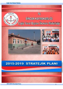 Stratejik Plan 2015-19 - çoğlu vural baylan ilkokulu
